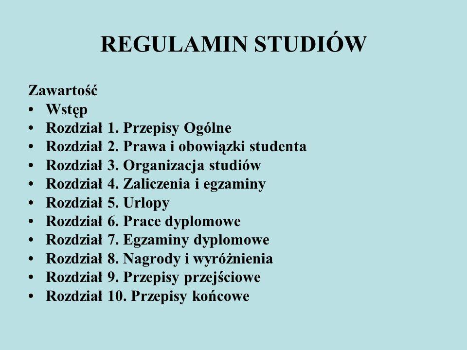 REGULAMIN STUDIÓW Zawartość • Wstęp • Rozdział 1. Przepisy Ogólne