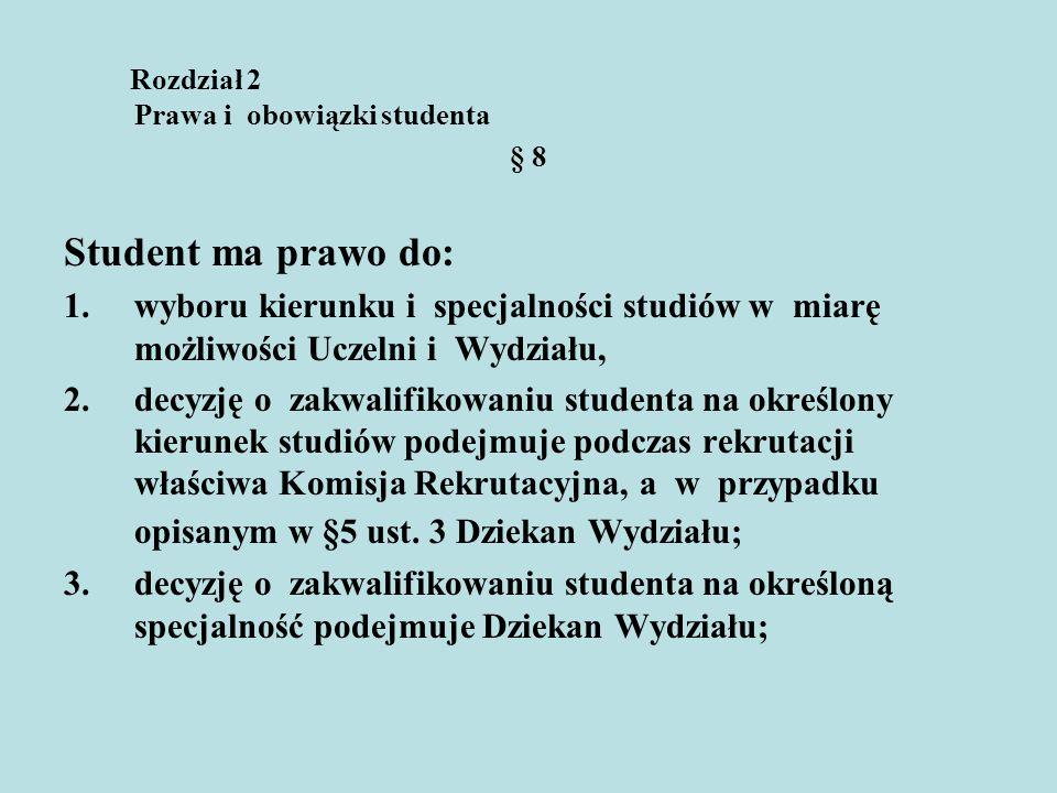 Rozdział 2 Prawa i obowiązki studenta