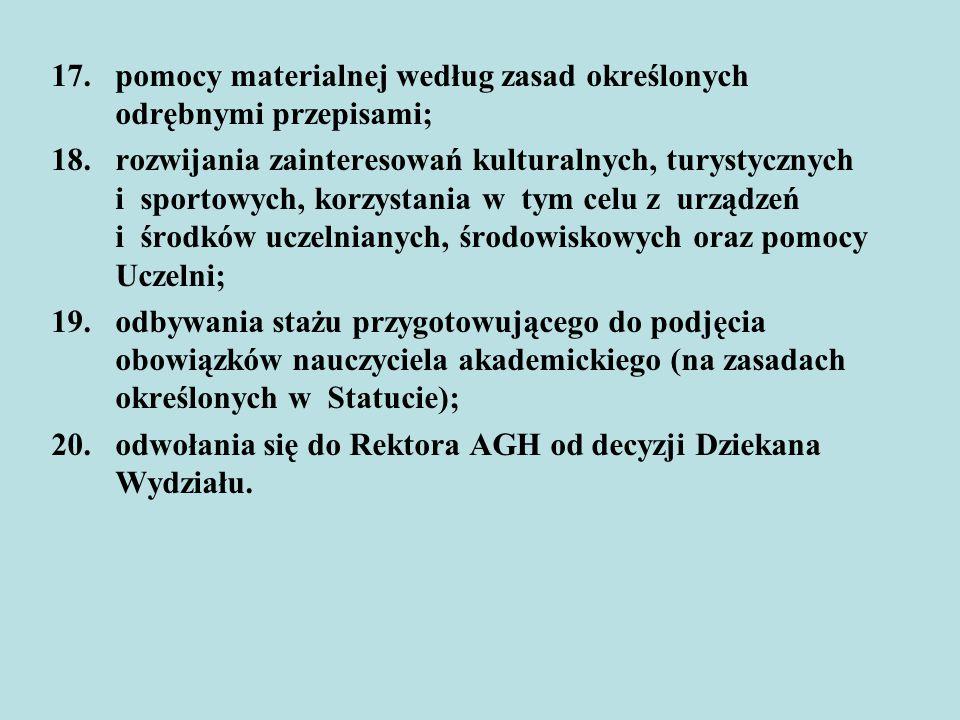 pomocy materialnej według zasad określonych odrębnymi przepisami;