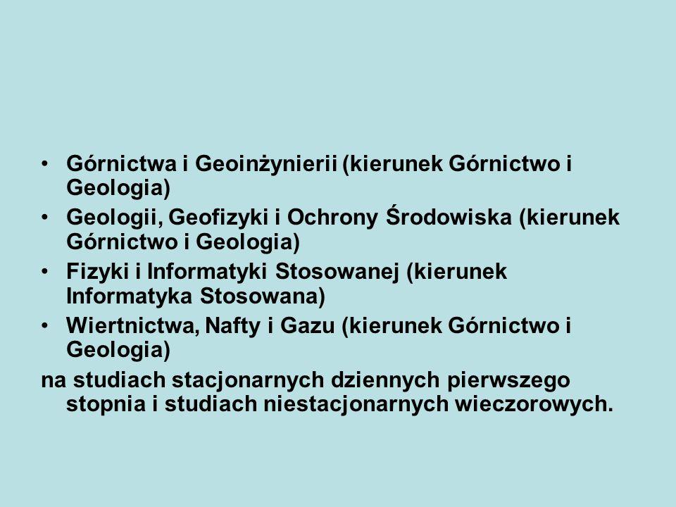 Górnictwa i Geoinżynierii (kierunek Górnictwo i Geologia)