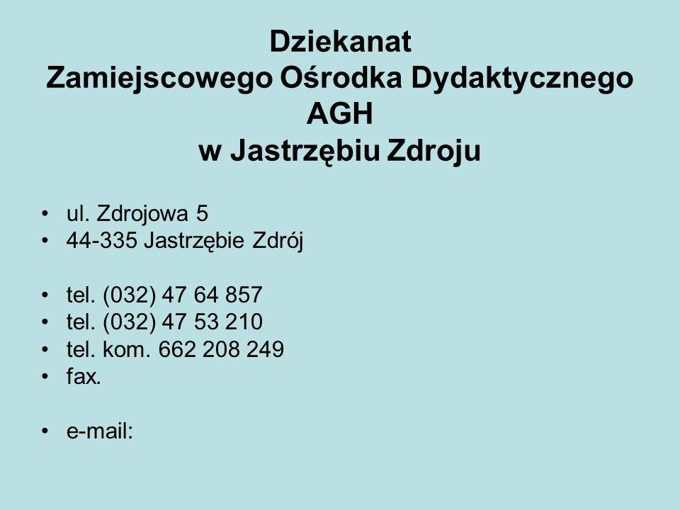 Dziekanat Zamiejscowego Ośrodka Dydaktycznego AGH w Jastrzębiu Zdroju