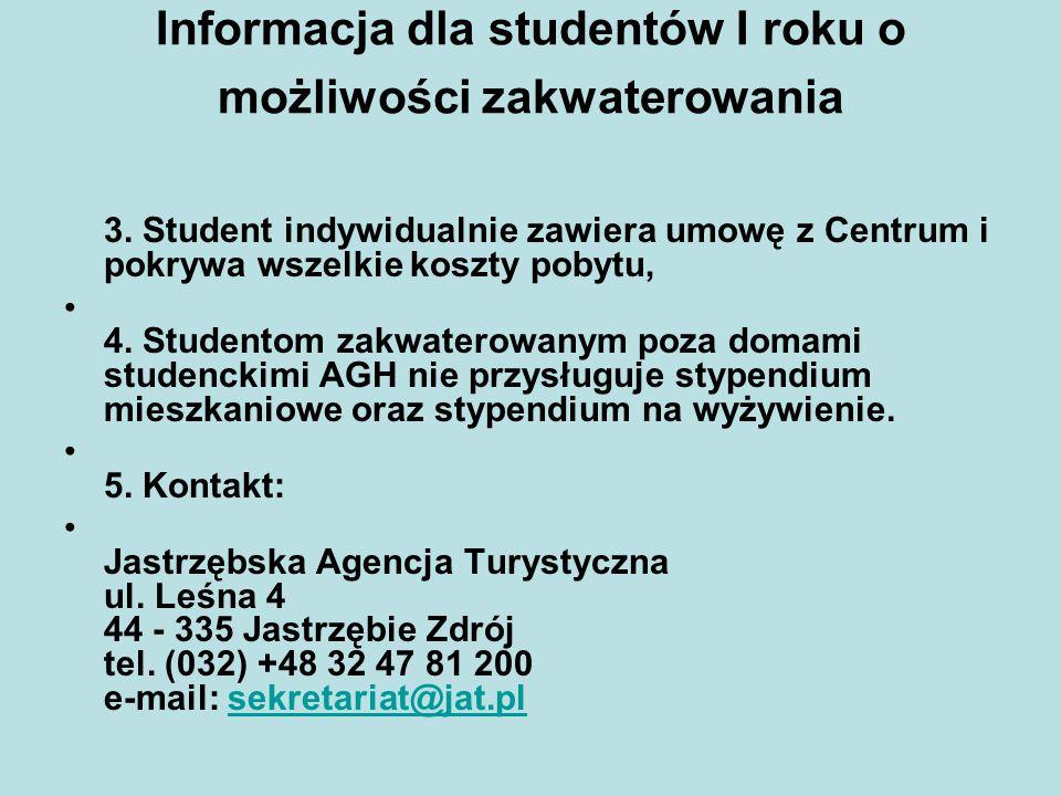 Informacja dla studentów I roku o możliwości zakwaterowania