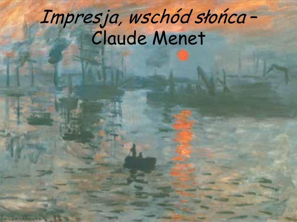 Impresja, wschód słońca – Claude Menet