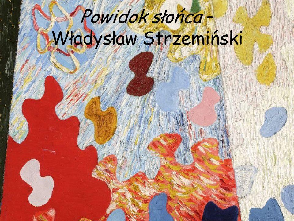 Powidok słońca – Władysław Strzemiński