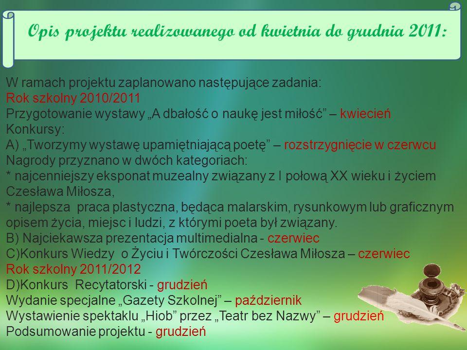 Opis projektu realizowanego od kwietnia do grudnia 2011: