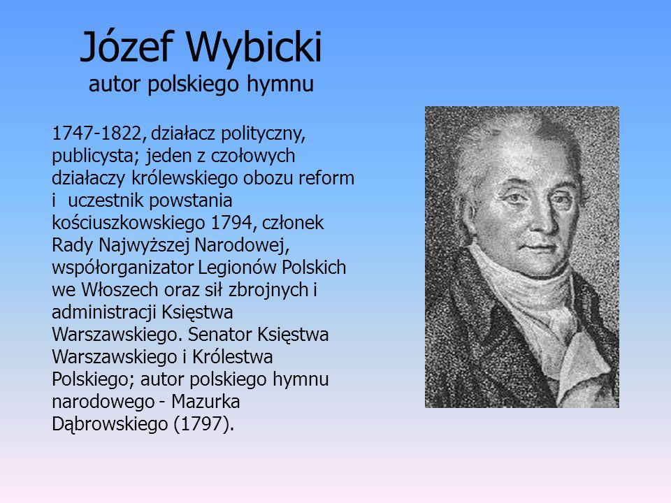 Józef Wybicki autor polskiego hymnu