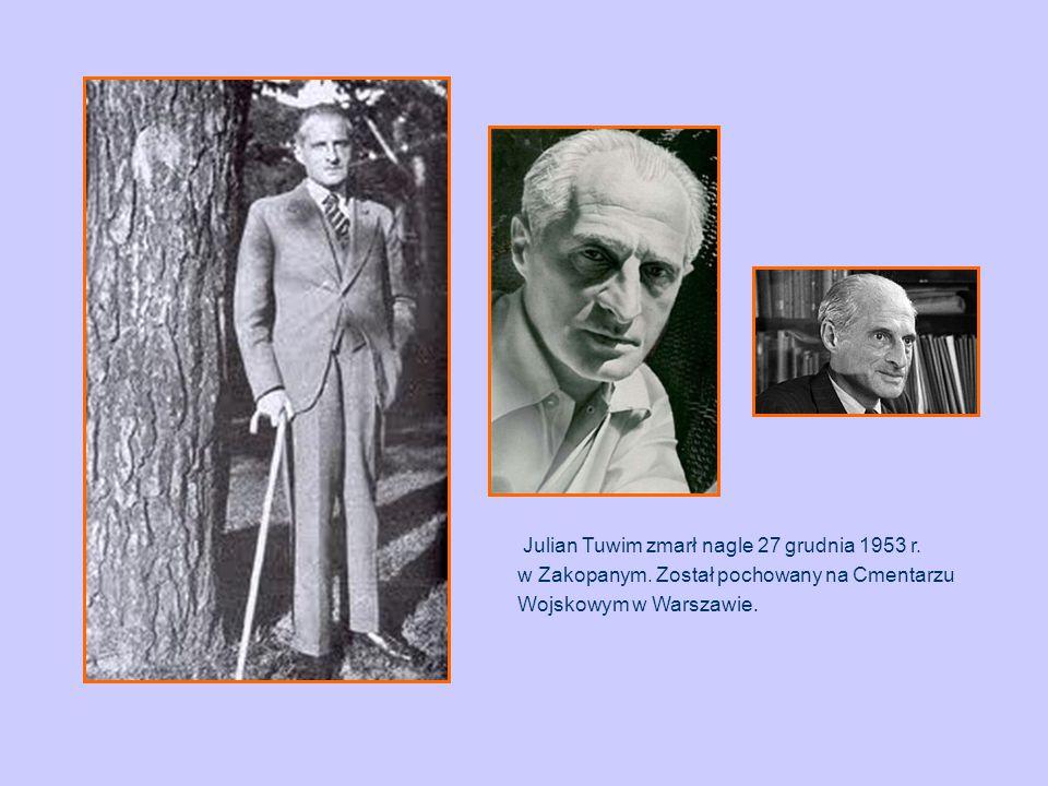 Julian Tuwim zmarł nagle 27 grudnia 1953 r. w Zakopanym