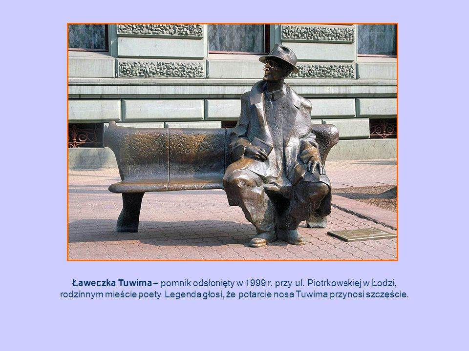 Ławeczka Tuwima – pomnik odsłonięty w 1999 r. przy ul