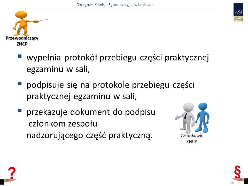 wypełnia protokół przebiegu części praktycznej egzaminu w sali,