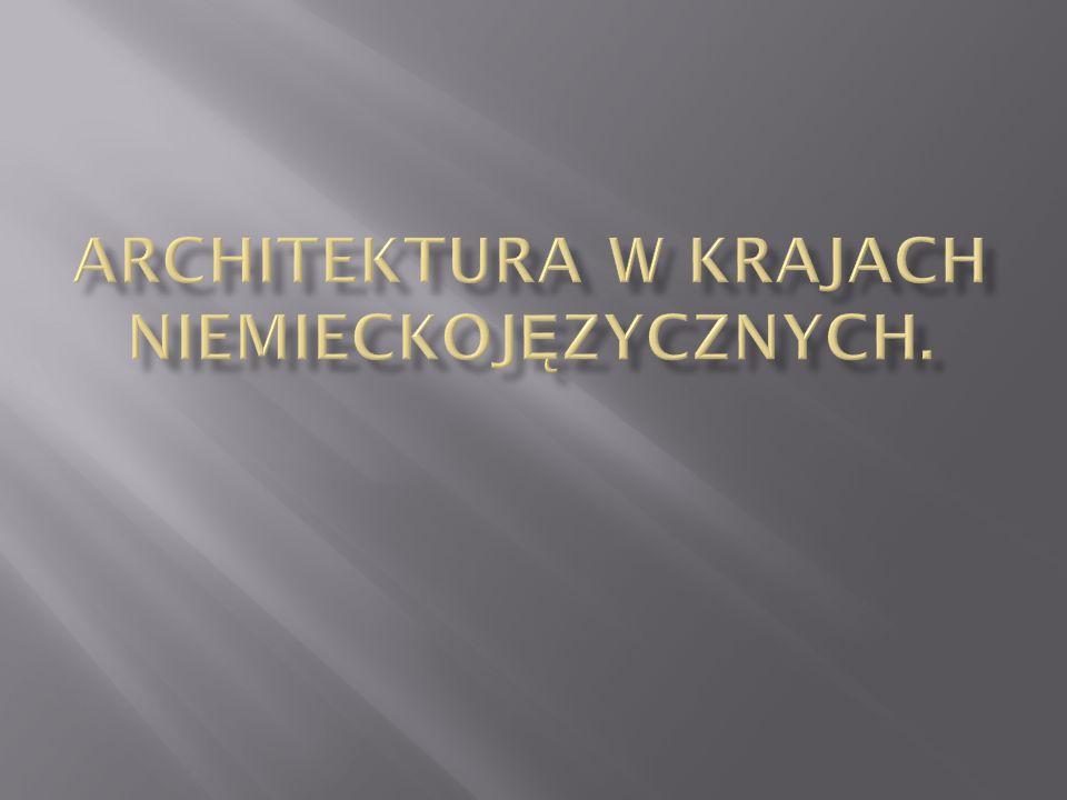 Architektura w krajach Niemieckojęzycznych.