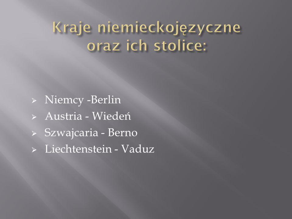 Kraje niemieckojęzyczne oraz ich stolice: