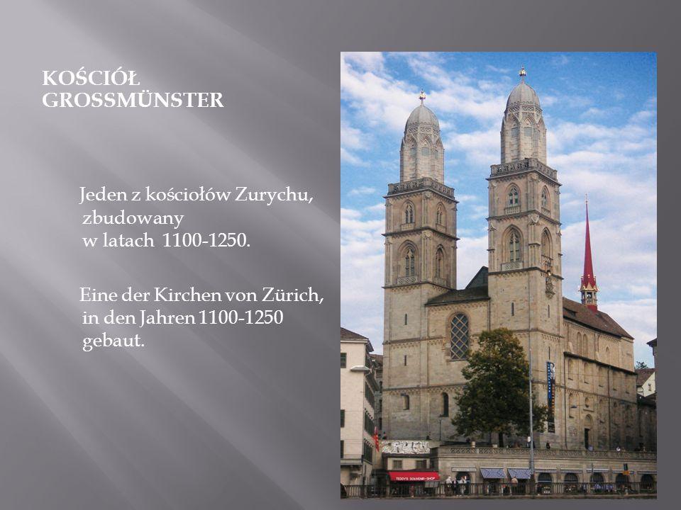 Jeden z kościołów Zurychu, zbudowany w latach 1100-1250.