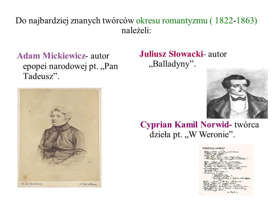 """Adam Mickiewicz- autor epopei narodowej pt. """"Pan Tadeusz ."""