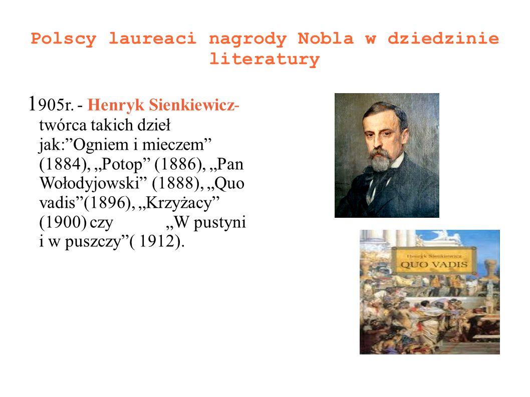 Polscy laureaci nagrody Nobla w dziedzinie literatury