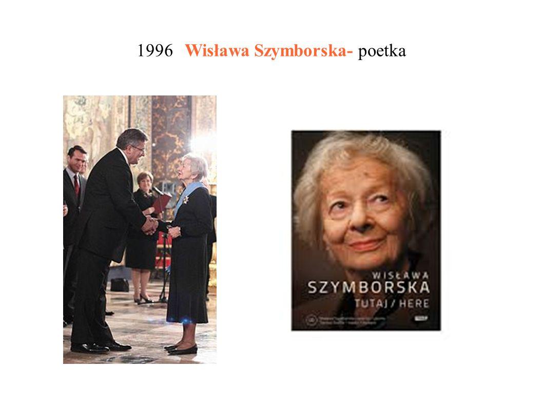 1996 Wisława Szymborska- poetka