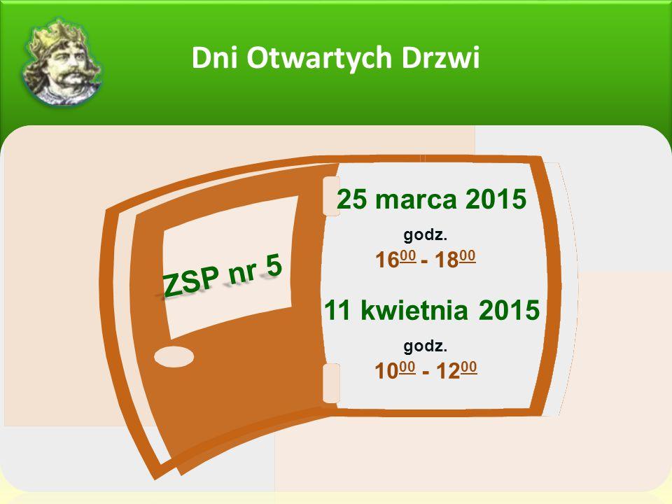 Dni Otwartych Drzwi ZSP nr 5 25 marca 2015 11 kwietnia 2015