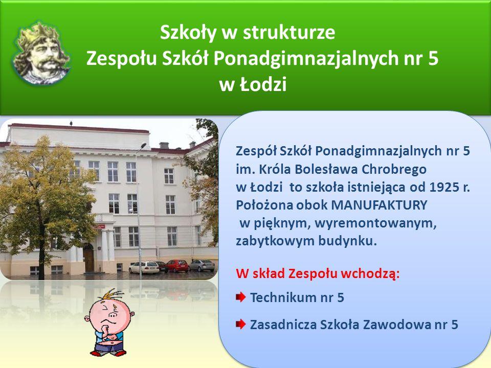 Szkoły w strukturze Zespołu Szkół Ponadgimnazjalnych nr 5 w Łodzi