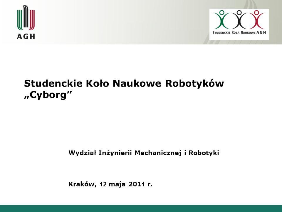 """Studenckie Koło Naukowe Robotyków """"Cyborg"""