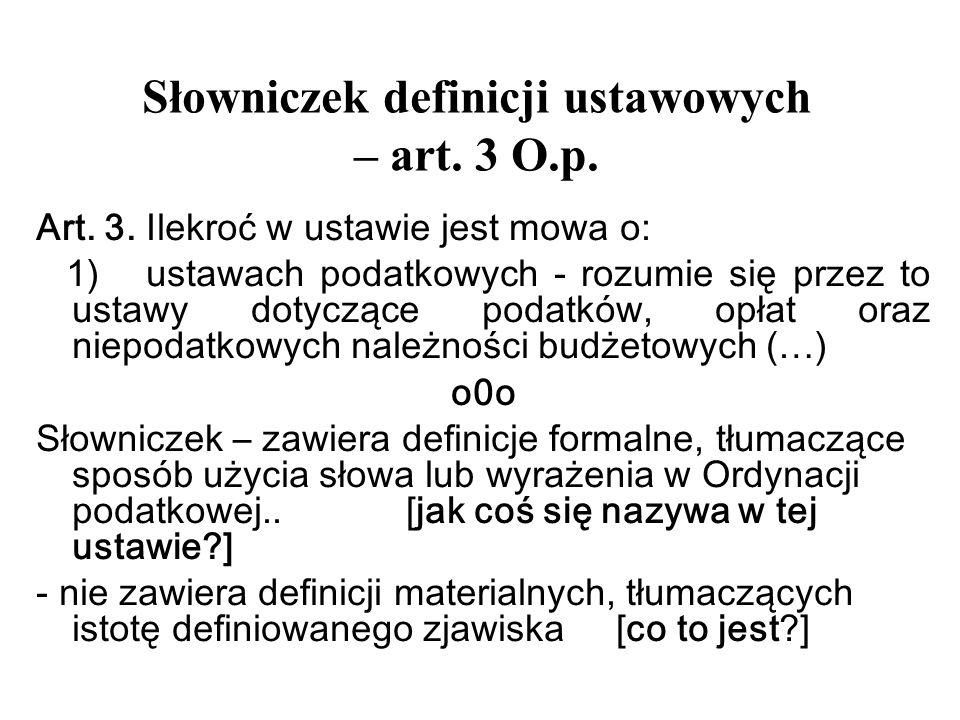 Słowniczek definicji ustawowych – art. 3 O.p.