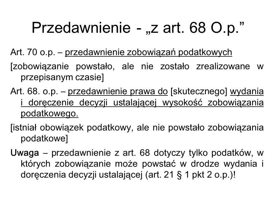 """Przedawnienie - """"z art. 68 O.p."""