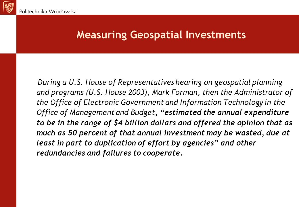 Measuring Geospatial Investments