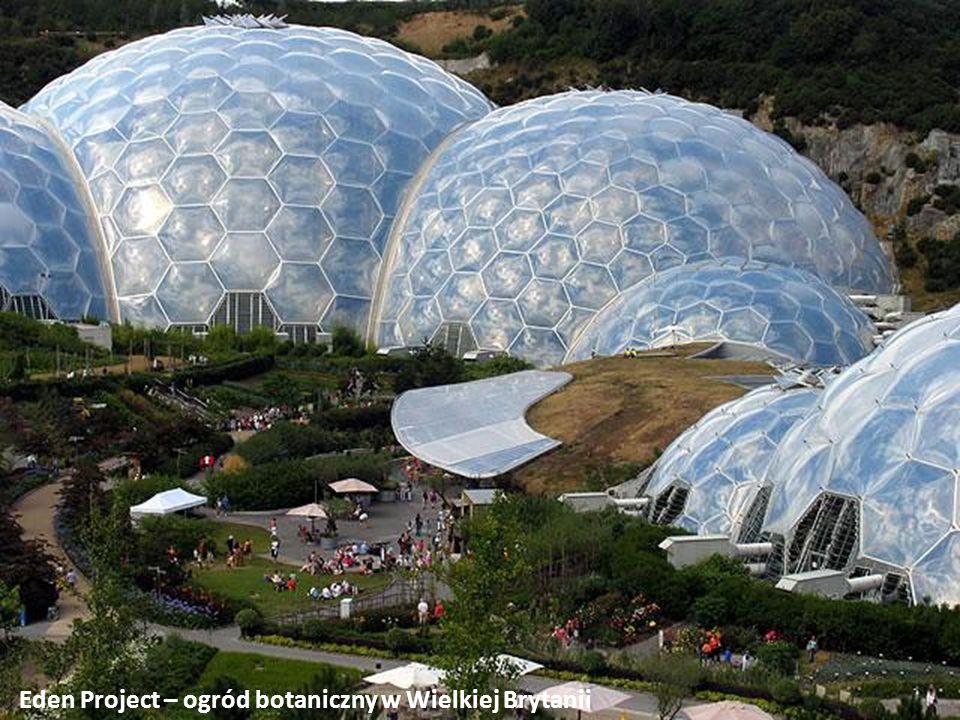 Eden Project – ogród botaniczny w Wielkiej Brytanii