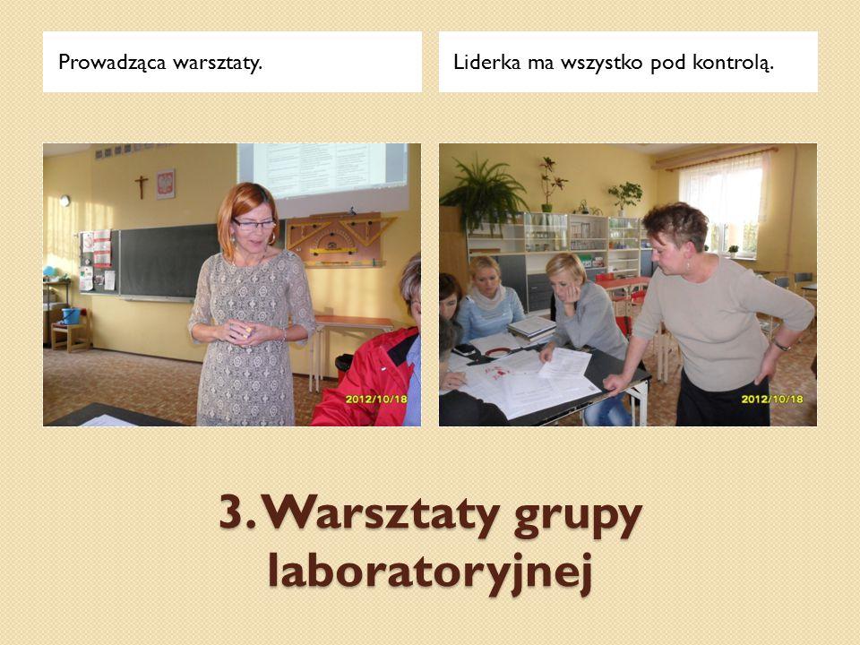 3. Warsztaty grupy laboratoryjnej