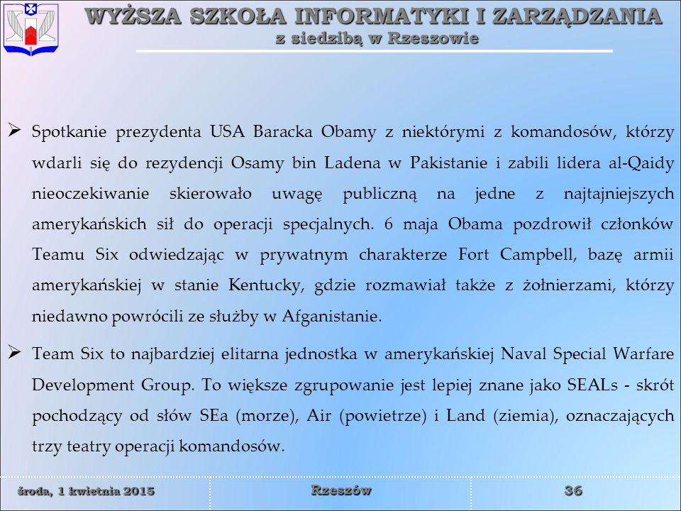 Spotkanie prezydenta USA Baracka Obamy z niektórymi z komandosów, którzy wdarli się do rezydencji Osamy bin Ladena w Pakistanie i zabili lidera al-Qaidy nieoczekiwanie skierowało uwagę publiczną na jedne z najtajniejszych amerykańskich sił do operacji specjalnych. 6 maja Obama pozdrowił członków Teamu Six odwiedzając w prywatnym charakterze Fort Campbell, bazę armii amerykańskiej w stanie Kentucky, gdzie rozmawiał także z żołnierzami, którzy niedawno powrócili ze służby w Afganistanie.