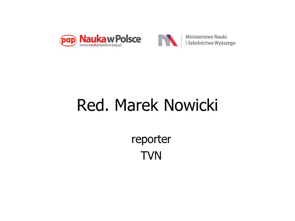 Red. Marek Nowicki reporter TVN