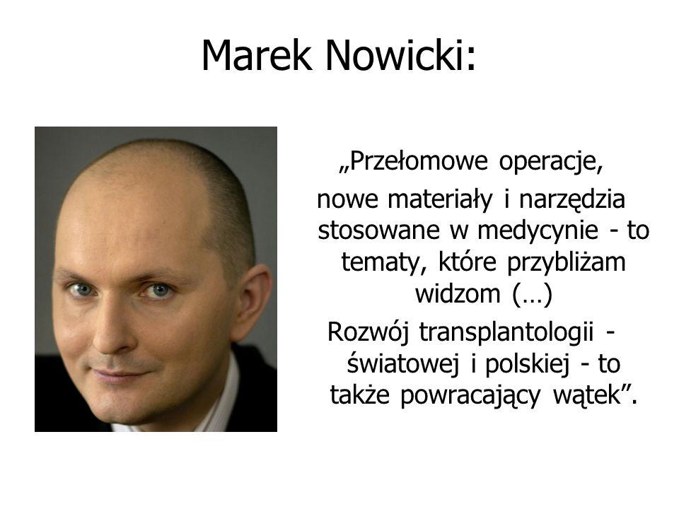 """Marek Nowicki: """"Przełomowe operacje,"""