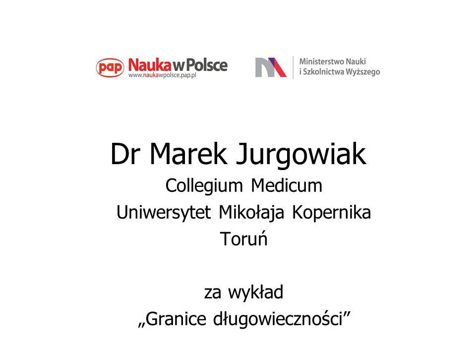 Dr Marek Jurgowiak Collegium Medicum Uniwersytet Mikołaja Kopernika