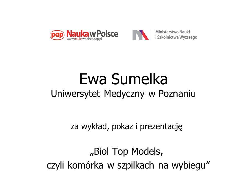 Ewa Sumelka Uniwersytet Medyczny w Poznaniu
