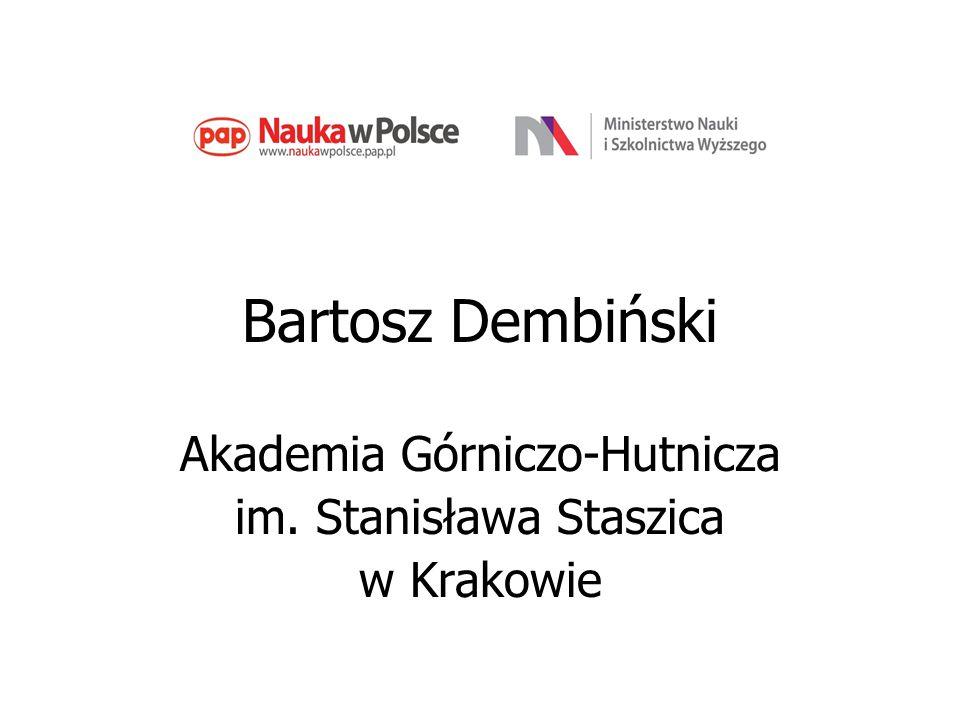 Bartosz Dembiński Akademia Górniczo-Hutnicza im. Stanisława Staszica
