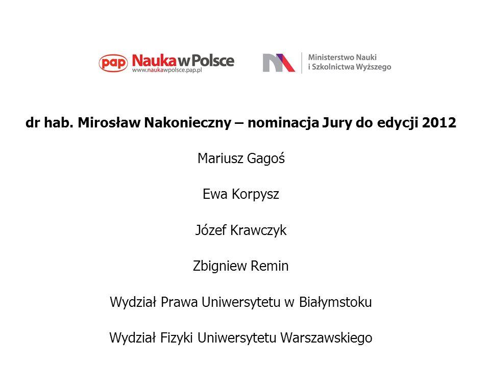 dr hab. Mirosław Nakonieczny – nominacja Jury do edycji 2012