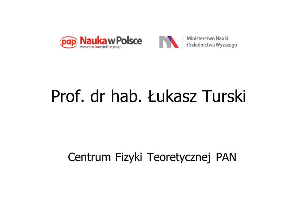 Prof. dr hab. Łukasz Turski