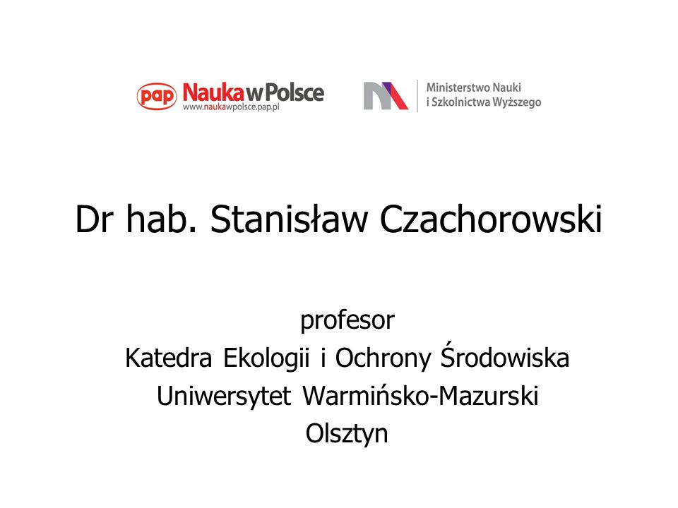 Dr hab. Stanisław Czachorowski