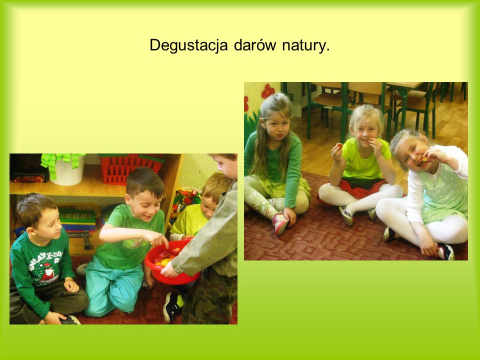 Degustacja darów natury.