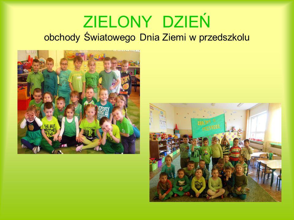 ZIELONY DZIEŃ obchody Światowego Dnia Ziemi w przedszkolu