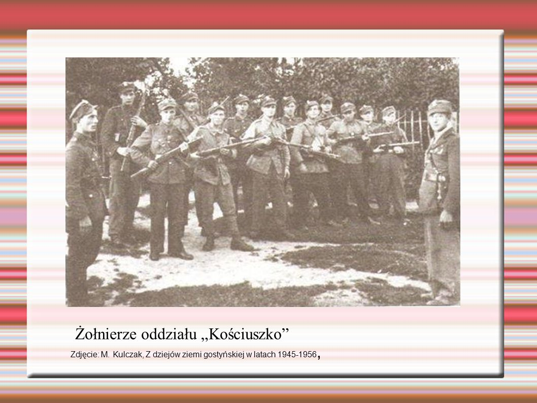 """Żołnierze oddziału """"Kościuszko"""