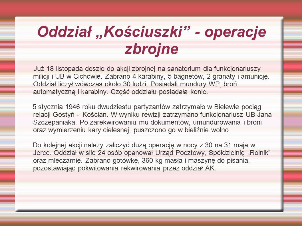 """Oddział """"Kościuszki - operacje zbrojne"""