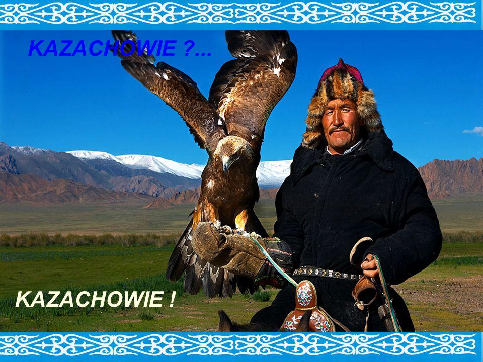 KAZACHOWIE ... KAZACHOWIE !
