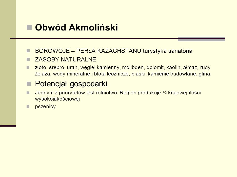 Obwód Akmoliński Potencjał gospodarki