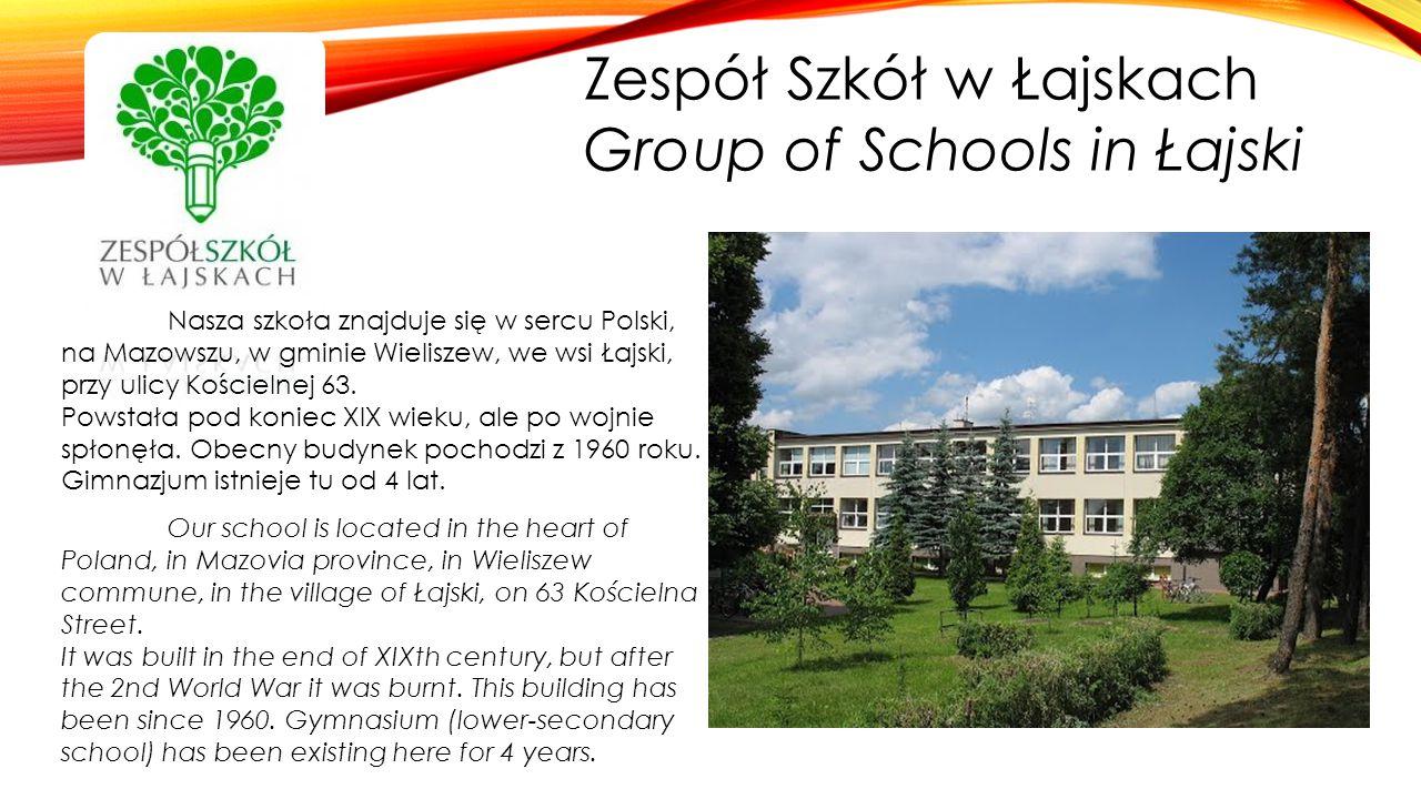Zespół Szkół w Łajskach Group of Schools in Łajski