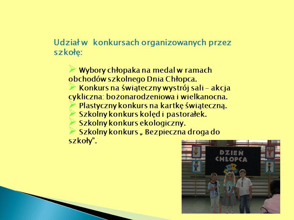 Udział w konkursach organizowanych przez szkołę: