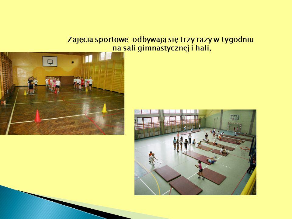Zajęcia sportowe odbywają się trzy razy w tygodniu