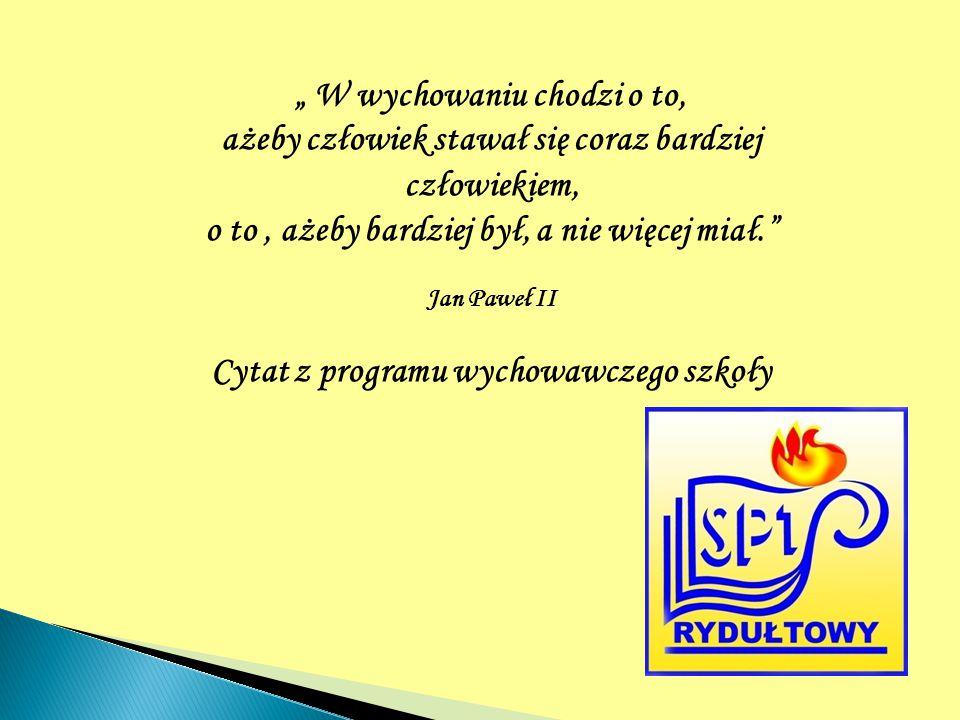Cytat z programu wychowawczego szkoły