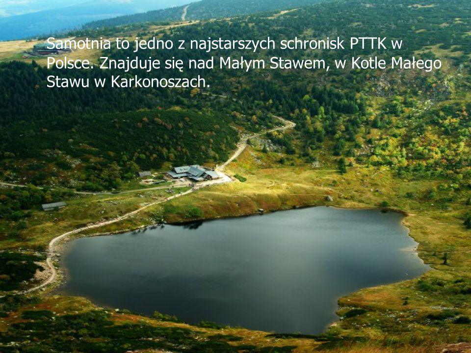 Samotnia to jedno z najstarszych schronisk PTTK w Polsce