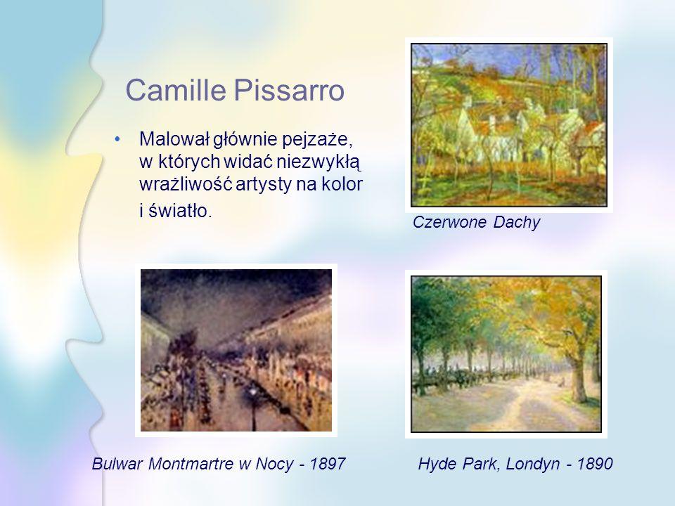 Camille Pissarro Malował głównie pejzaże, w których widać niezwykłą wrażliwość artysty na kolor i światło.