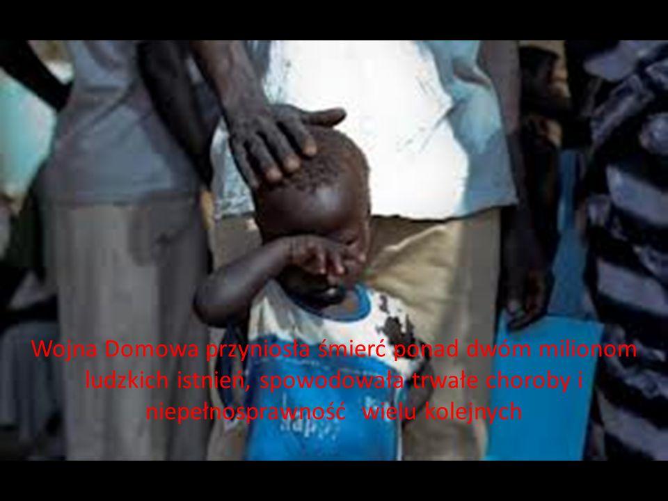 Wojna Domowa przyniosła śmierć ponad dwóm milionom ludzkich istnień, spowodowała trwałe choroby i niepełnosprawność wielu kolejnych