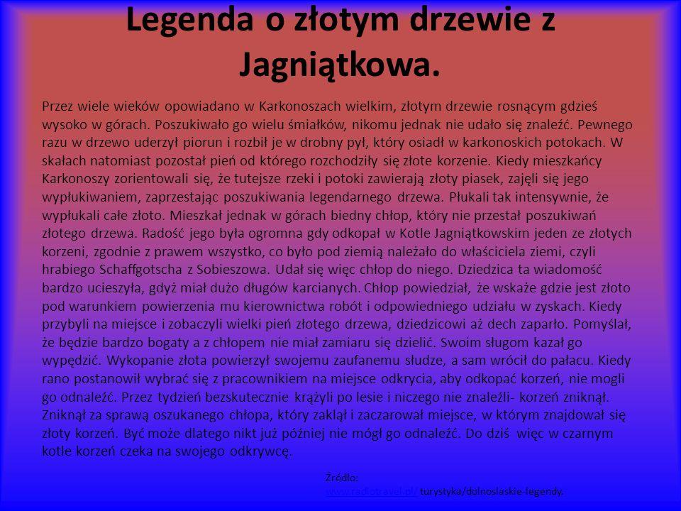 Legenda o złotym drzewie z Jagniątkowa.